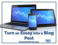 """In """"Turn An Essay Into A Blog Post,"""" Meredith Curtis shares one of her favorite high school writing assignments, why it's so helpful to teens, and directions to turn an essay into a blog post."""