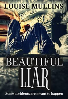 Beautiful Liar: a gripping suspense thriller by [Mullins, Louise]