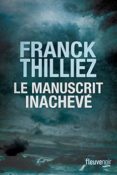Le Manuscrit inachevé Fleuve éditions https://www.amazon.fr/dp/2265117803/ref=cm_sw_r_pi_awdb_c_x_X8Z6AbBR7E9JN