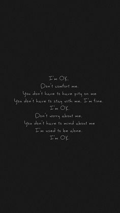 13 Best Im Okay Quotes Images Sad Truths Thinking About You