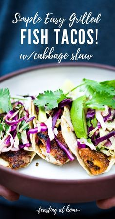 Grilled Fish Tacos with Cilantro Lime Cabbage Slaw that can be made using a grill, stove top or oven! Vegan & gluten-free adaptable (sub tofu for the fish! A fast, easy and healthy dinner that comes together in under 30 minutes. Healthy Grilling Recipes, Grilled Steak Recipes, Healthy Tacos, Tacos Au Tofu, Grilled Fish Tacos, Fish Tacos With Cabbage, Cabbage Slaw, Red Cabbage, Quesadillas