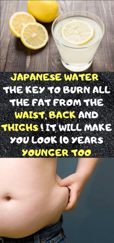 Japanese Water: The Key To Burn All The Fat From The Waist, Back And Thighs ! It Will Make You Look Santé des Animaux de Compagnie Flat Lay Fotografie, Sante Plus, Tolle Hotels, Japanese Water, How To Make Money, How To Get, Group Boards, Marketing Digital, Bodybuilding Motivation