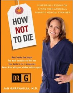How Not to Die (RA1025.G33 A3 2008)