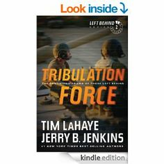 Amazon.com: Tribulation Force: The Continuing Drama of Those Left Behind: 2 eBook: Tim LaHaye, Jerry B. Jenkins: Kindle Store