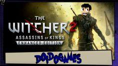 Doidogames #15 - A Guerra, o Bruxeiro e os Peitos - The Witcher 2