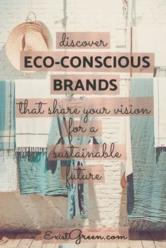 Discover eco-conscious brands that share your vision for a sustainable future. S… Discover eco-conscious brands that share your vision for a sustainable future. Sustainable fashion, conscious consumer, minimalist lifestyle via Exist Green Sustainable Clothing, Sustainable Living, Sustainable Fashion, Sustainable Products, Sustainable Energy, Eco Friendly Fashion, Eco Friendly House, Ethical Shopping, No Waste