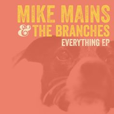 Noises by Mike Mains and the Branches from the album Calm Down Evetything Is Fine.