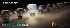 Save Energy, Use #CFL or #LED Lights. #SaveEnergy https://plus.google.com/u/0/b/113710632940350038505/