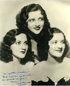 The Boswell Sisters ~ New Orleans natives with voices like angels, Martha, Connee, and Helvetica (Vet)...