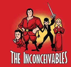 The Inconceivables (Just bought this one at TeeFury - act fast if you want it!)
