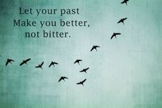 your past.