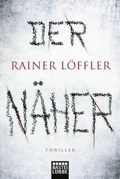 lenisvea's Bücherblog: Der Näher von Rainer Löffler