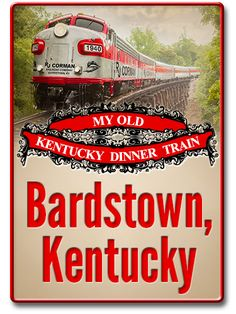 Bardstown Kentucky: My old Kentucky Dinner Train. This is a fun day trip and the food is very good!
