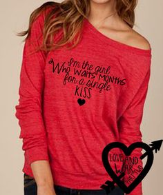 I'm The Girl Who Waits Months For A Single Kiss Slouch Eco Friendly Top