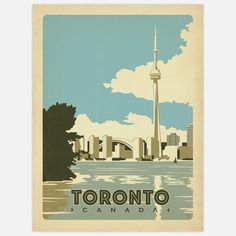 Toronto, Canada - Our latest series of classic travel poster art is called the World Travel Poster Collection. We were inspired by vintage travel prints from the Golden Age of Poster Design (a glorious period spanning the to the Toronto Canada, Art Toronto, Toronto Skyline, Canvas Wall Art, Wall Art Prints, Posters Canada, Ontario, Voyage Canada, Toronto Travel