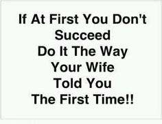 Ha! Ha! How true!!