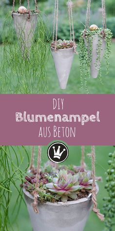 Sommerlicher Hingucker: Gartenstecker & Blumenampel aus Beton Concrete hanging lamp – the instructions for this DIY are on it dekoideenreich.de The concrete cones I have made with the help of plastic cones from the sporting goods. Flower Planters, Garden Planters, Flower Pots, Garden Basket, Summer Eyes, Plants For Hanging Baskets, Concrete Garden, Diy Garden Projects, Plantation