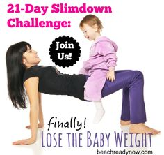 21 Day Fix Challenge:  Lose the Baby Weight - Our closed challenge group starts on 7/7.  Perfect for moms looking to shed those last 10-15 pounds of pregnancy weight.