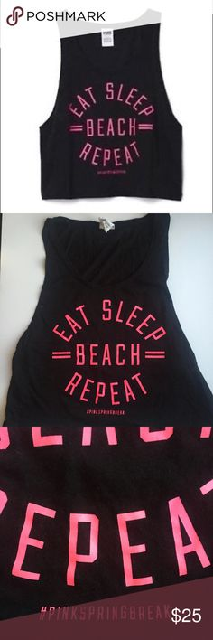 "Adorable Black VS ""Eat Sleep Beach Repeat"" Tank This insanely cute NWOT Victoria's Secret PINK   NWOT ""Eat Sleep Beach Repeat"" Muscle Crop Tank Top is a summer must-have!   Perfect for the summer, at the pool or on vacation!   Super cute tied on one side or worn over a bikini or bandeau.  Victoria's Secret Tops Crop Tops"