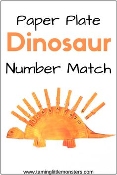 Practice number recognition with this awesome paper plate dinosaur number match activity. This is a fun and easy way to introduce your preschooler to math and numbers.   math | preschool | homeschool | number | dinosaur | paper plate craft | fine motor Counting Activities For Preschoolers, Dinosaur Activities, Motor Activities, Preschool Activities, Stem Preschool, Math Stem, Montessori Preschool, Montessori Elementary, Dinosaur Crafts