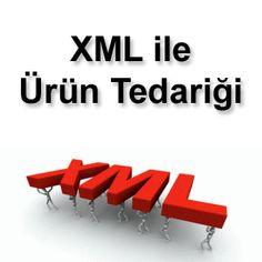 Xml Bayiliğinde Bilinmesi Gerekenler - Sektoradam.com