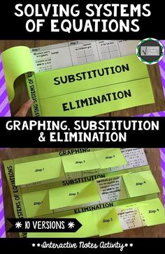 Solving Systems of Equations - Graphing, Substitution & Elimination Interactive Notes Activity. A resource offering 10 versions - the possibilities are endless and can be tailored to you and your students! Enjoy!