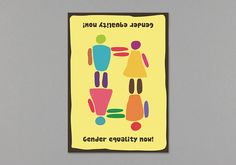 Gender Equality Now : Top 100 Posters 2012 on Behance