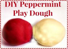 DIY Peppermint Scented Play Dough  (great gift idea, too!) Veronica?