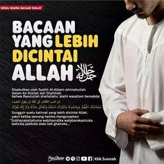 Bacaan yang lebih di cintai Allah... Islamic Quotes, Islamic Messages, Islamic Inspirational Quotes, Muslim Quotes, Hijrah Islam, Doa Islam, Reminder Quotes, Self Reminder, Alhamdulillah