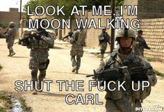 carl-meme-generator-look-at-me-i-m-moon-walking-shut-the-fuck-up-carl-9eaca8.jpg (510×350)