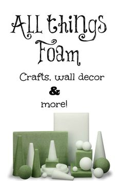 All things foam crafts. #FloraCraft. #Wreaths, wall decor and more!