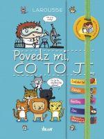 Kniha: Povedz mi, čo to je? (Élisabeth Marrou) | bux.sk