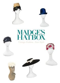 """Celebrate National Hat Day - January 15"" by madgeshatboxvintage ❤ liked on Polyvore featuring vintage"