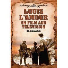 Louis L'amour on Film and Television (Paperback)  http://www.amazon.com/dp/0786433361/?tag=oretoretanku-20  0786433361