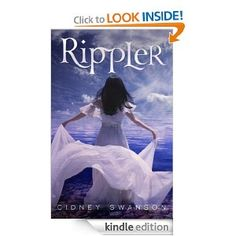 Rippler (The Ripple Trilogy): Cidney Swanson: Amazon.com: Kindle Store