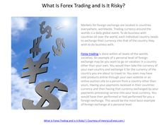 Check out this great website on FOREX - http://forex-7r38q92b.canitrustthis.com