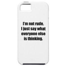 I'm Not Rude iPhone 5 Cases