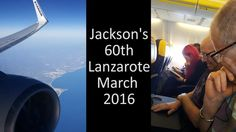 Travelled to Lanzarote in March 2016 with Douglas Hinde, Pauline Cairns and our daughter Emma to celebrate in the sunshine Jackson's 60th birthday!  Here's a flavour of our week in the sun.