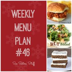 Plan out your menu this week with the sisters! Weekly Menu Plan Week 46 #sixsistersstuff