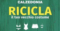Buoni sconto #Calzedonia: riciclo costumi