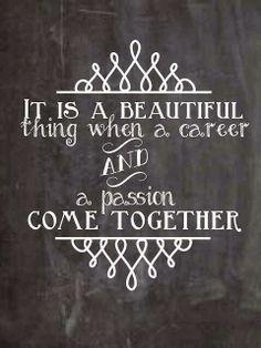 Career = passion