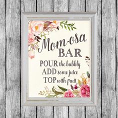 Mom osa Bar Sign. Baby Shower Mimosa Bar Sign. Instant