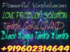 http://www.blackmagictantriksamrat.in/vashikaran-in-maharashtra.php - Guru Gokul Chand is provided Tantrik. Vashikaran Specialist in Maharashtra is solved your all problem Contact Now: +919602314644 here.