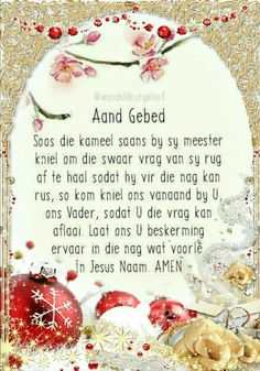 Aand Gebed Good Night Friends, Good Night Quotes, Prayer Verses, Prayer Quotes, Christmas Bulbs, Christmas Decorations, Holiday Decor, Teach Me To Pray, Afrikaans Language