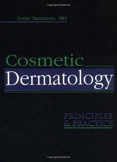 Télécharger Livre Cosmetic Dermatology: Principles and Practice by Leslie Baumann (2002-03-21) PDF Ebook Gratuit