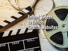 Embed Videos to Enrich Church Websites - https://www.churchdev.com/embed-videos-to-enrich-church-websites/