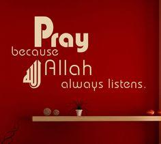 PRAY ALLAH MUSLIM WALL STICKER wall art ISLAM WALL QUOTE S8