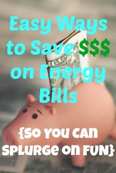 Easy Ways to Save Money on Energy Bills {So You Can Splurge on FUN} #PGEhome #ad