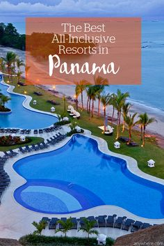 The Best All-Inclusive Resorts in Panama