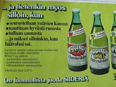 White Cap -siideripulloja 70-luvulta. Old Commercials, Good Old Times, Old Ads, Beer Bottle, Finland, Retro Vintage, Nostalgia, Drinks, Product Design
